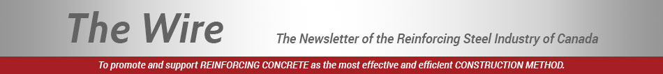 The Wire - Newsletter of the Reinforcing Steel Industry of Canada