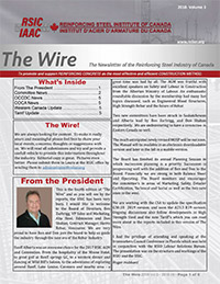 The Wire - The Newsletter of the Reinforcing Steel Industry of Canada - 2018 Edition V3