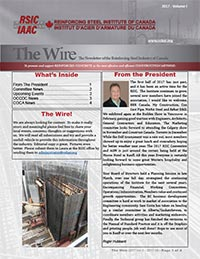 The Wire - The Newsletter of the Reinforcing Steel Industry of Canada - 2017 Edition 1