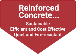 Reinforced Concrete Sustainable - Efficient and Cost Effective - Quiet and Fire-Resistant